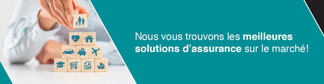 Nous vous trouvons les meilleures solutions d'assurance sur le marché!nces